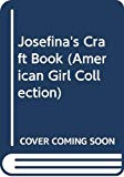 Image for Josefina's Craft Book (American Girl Collection)