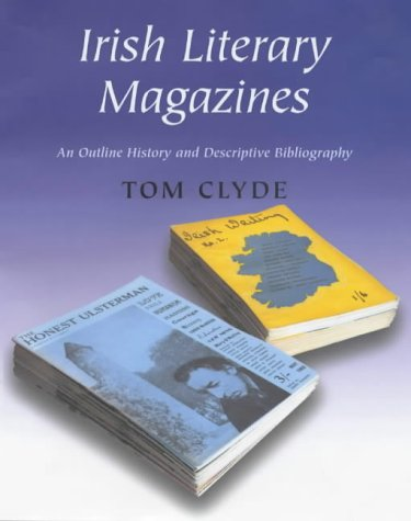 Image for Irish Literary Magazines: An Outline History and Descriptive Bibliography