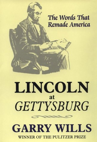 Image for Lincoln at Gettysburg: The Words That Remade America