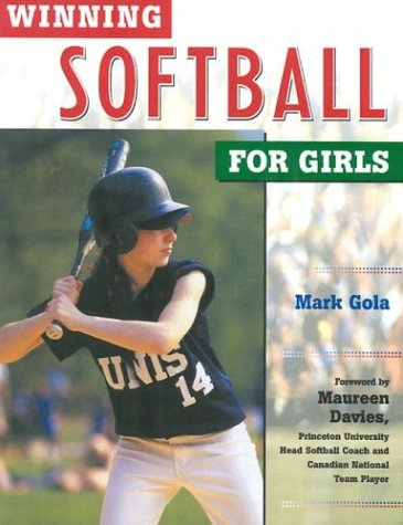 Image for Winning Softball for Girls (Winning Sports for Girls)